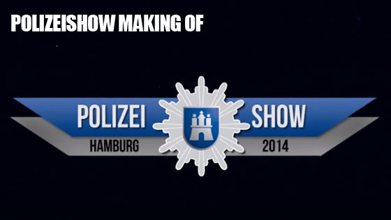 Polizei-Show Making Of